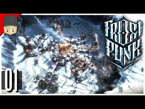 Frostpunk - Ep.01 : A NEW HOME!