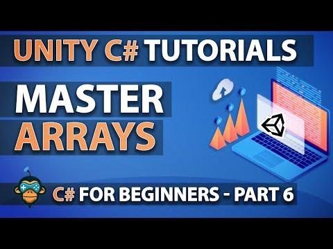Unity C# Fundamentals: 06 - Arrays