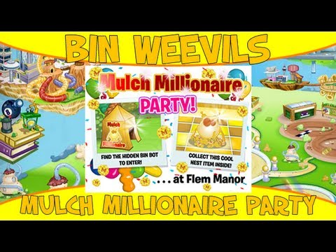Bin Weevils - Mulch Millionaire Party [1 Free Nest Item]