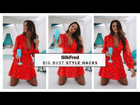 What to Wear: Big Bust Style Hacks | SilkFred