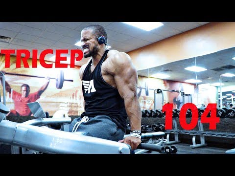TRICEP WORKOUT FOR MASS 104