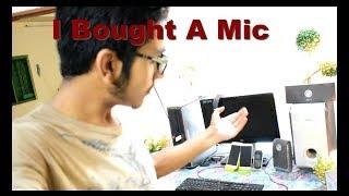 I Bought A Mic | VLOG #06