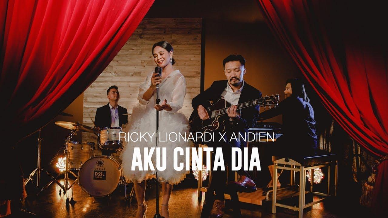 Ricky Lionardi - Aku Cinta Dia (feat. Andien)