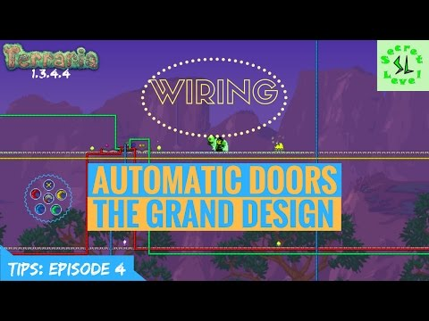Terraria 1.3.4.4 TIPS | Automatic Doors & The Grand Design | Wiring | Episode 4