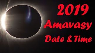 2019 Amavasya Dates Time Schedule for India  2019 Amavasya Calender