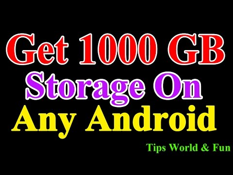 How to get 1000 GB Free Storage on Any Android Device 2017 | Increase Android storage without root.
