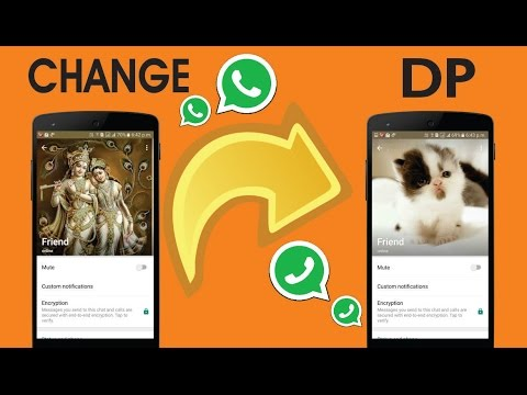 How To Change Your Friend's WhatsApp Profile Picture DP!
