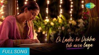 Ek Ladki Ko Dekha Toh Aisa Laga   Full Song   Sonam, Rajkumar, Anil   Darshan Raval   Rochak Kohli