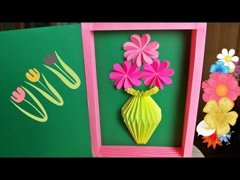 Handmade Greeting Card With Paper Vase For Birthday, Mother's Day Gifts Latest Desing Crafts