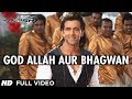 God Allah Aur Bhagwan Krrish 3 Full Video Song Hrithik Rosha