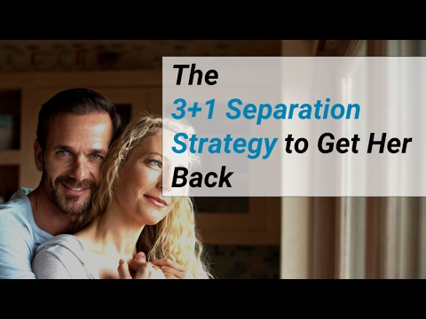 3+1 Strategy to Get Your Wife Back After Separation