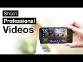 How to Shoot Professional Videos From An Android Smartphone