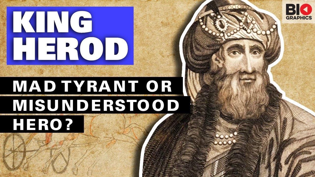 King Herod: Mad Tyrant or Misunderstood Hero?