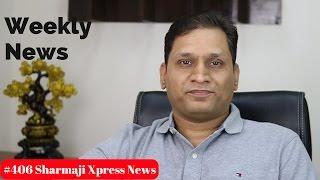 #406 Sharmaji Weekly News | Paytm Wallet Closing | Sharmaji Technical