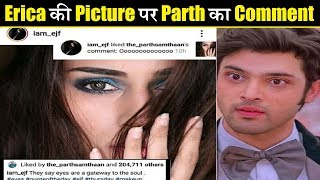 """Parth's Comment on Erica Post says """"It's More Than Dosti""""  Parth-Erica  Kasauti Actors"""