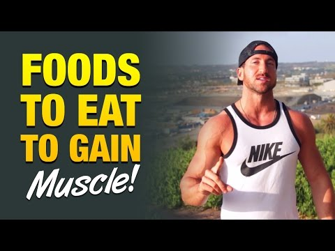 Best Muscle Building Foods: Eat These 7 Foods To Gain Muscle Mass Fast
