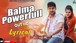 Balma Powerfull - Lyrical | Ajay Hooda, Anjali Raghav | New Haryanvi Songs Haryanavi 2019 | Dj Song