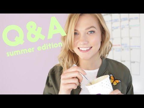 Questions for Karlie 6 (Summer 2017) | Karlie Kloss