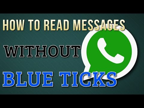 How To Read WhatsApp Messages Without Blue Tick Mark | With PROOF