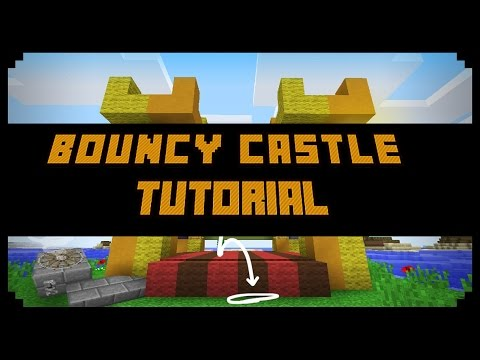 Minecraft How To Make A Bouncy Castle