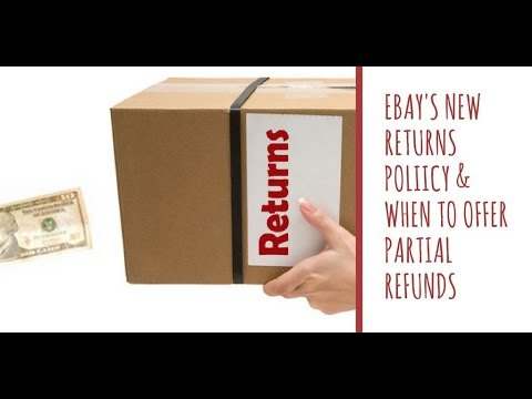Important Ebay Returns and Refund Update and When to Offer a Partial Refund