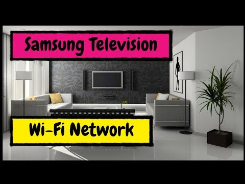 How to Connect Your Samsung Smart Television to Your Wi Fi Network