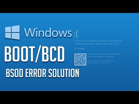 Fix BOOT/BCD Blue Screen in Death Error in Windows 10/7/8 - [2019 Solution]