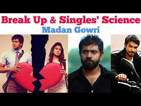 Science of Break Up | Single life | Tamil | Madan Gowri | MG