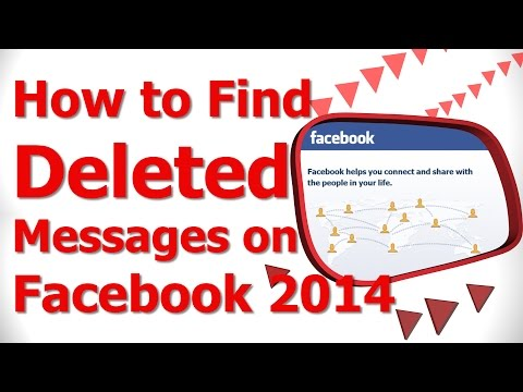 How to Find Deleted Messages on Facebook 2014