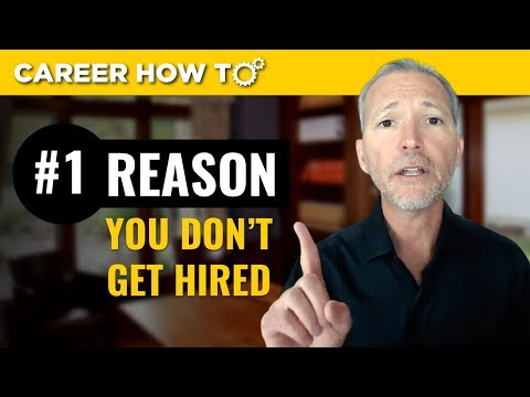Job Interview Tip: The Number 1 Reason Why You Don't Get Hired