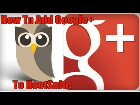How To Add Your Google+ Business Page to HootSuite
