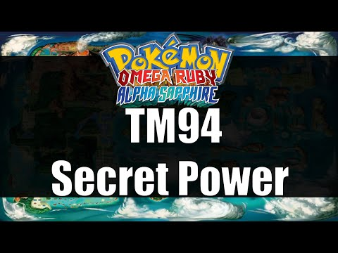 Pokemon Omega Ruby & Alpha Sapphire - Where to get TM94 Secret Power