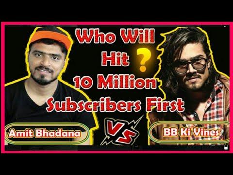Amit Badana Vs BB Ki Vines Last Few Seconds Subscriber Count || Who is Hit10 Million First ||