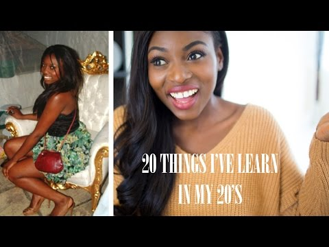 20 THINGS I'VE LEARNT IN MY 20'S