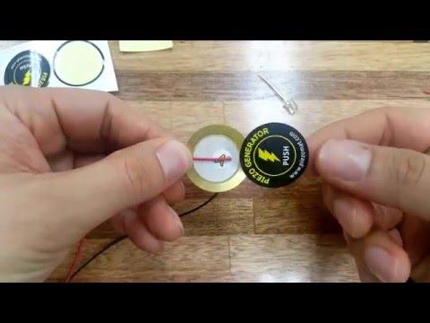 Make a piezoelectric generator.