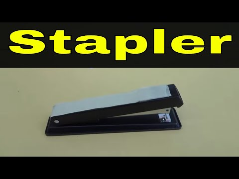 How To Use A Stapler-Full Tutorial