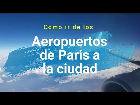 Cómo ir de los aeropuertos de París a la ciudad | Consejos de Paris # 1 | Lecciones de Viaje