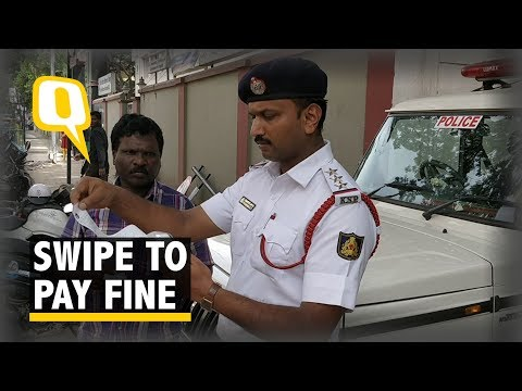 Swipe Your Card to Pay 'Challan' in Bengaluru - The Quint