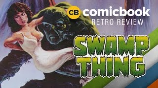 Swamp Thing (1982) - ComicBook Retro Review