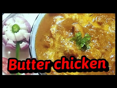 Butter chicken recipe  in Hindi || how to make Butter Chicken at home restaurant style||
