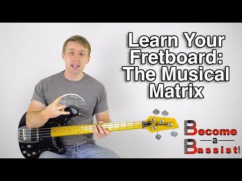 Learn Your Bass Fretboard - The Musical Matrix
