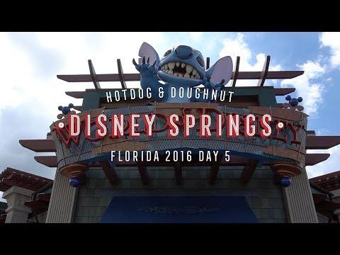 DISNEY SPRINGS with Hotdog & Doughnut Florida 2016 - Day 5