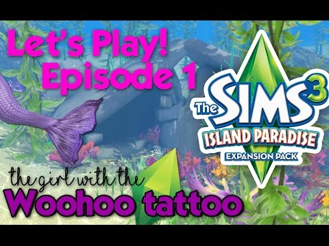 Let's Play -- The Sims 3 Island Paradise -- Becoming a Mermaid -- Episode 1
