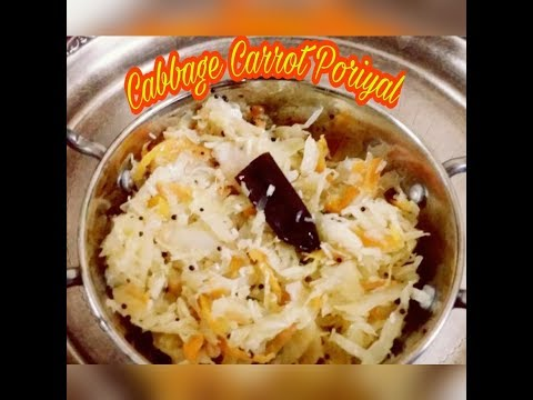 Cabbage Carrot Poriyal/Curry