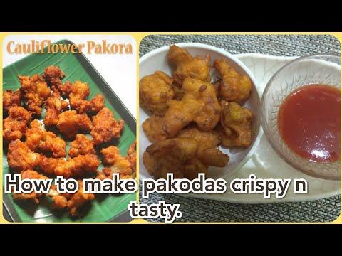 How to make crispy onion pakodas / How to mix batter/ cauliflower /vegetable pakodas