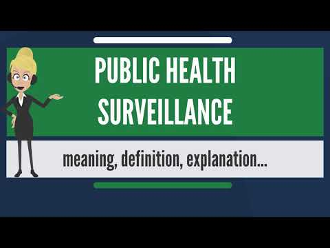What is PUBLIC HEALTH SURVEILLANCE? What does PUBLIC HEALTH SURVEILLANCE mean?