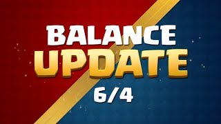 Clash Royale: Balance Update Coming! (6/4)