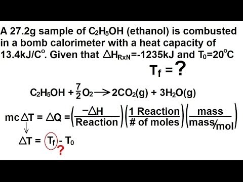 Chemistry - Thermochemistry (27 of 37) Combustion in a Bomb Calorimeter: Ex. 1