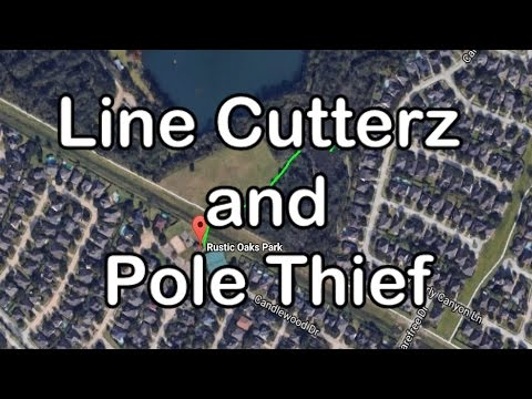 Line Cutterz and Pole Thief - Not a great day fishing