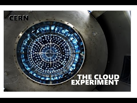 THE CLOUD EXPERIMENT - CERN - GALACTIC COSMIC RAYS AND CLOUD NUCLEATION